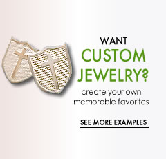 create memorable favorites with custom jewelry